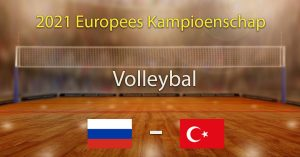 Rusland - Turkije 2021 Europees Kampioenschap Volleybal Heren Voorspellingen