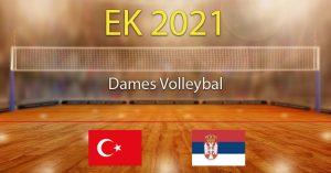2021 Europees Kampioenschap Volleybal Halve Finale Turkije - Servië Voorspellingen en Goktips