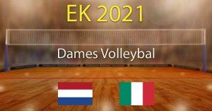 Halve Finale Europees Kampioenschap Dames Volleybal 2021 Voorspellingen en Wedtips Nederland - Italië